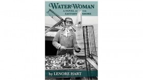 Hard-Headed Hero: A Review of Waterwoman by Lenore Hart